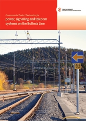 Bild på Environmental Product Declaration for power, signalling and telecom systems on the Bothnia Line