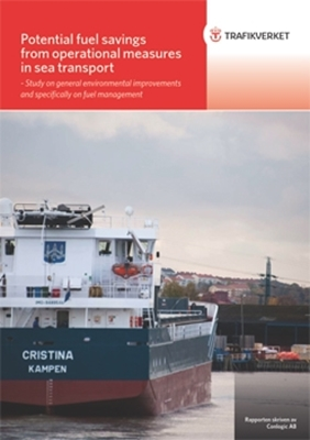 Bild på Potential fuel savings from operational measures in sea transport - study on general environmental improvements and specifically on fuel management