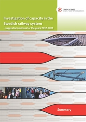 Bild på Investigation of capacity in the Swedish railway system - suggested solutions for the years 2012-2021