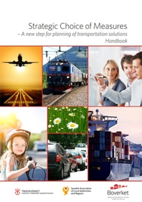 Bild på Strategic Choice of Measures - A new step for planning of transportation solutions