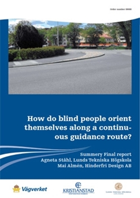 Bild på How do blind people orient themselves along a continuous guidance route? Summery