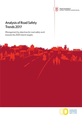 Bild på Analysis of road safety trends 2017 - Management by objectives for road safety work towards the 2020 interim targets