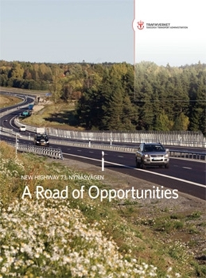 Bild på New Highway 73, Nynäsvägen - A Road of Opportunities