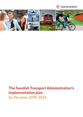 Bild på The Swedish Transport  Administration's implementation plan for the years 2019–2024 ( English short version)